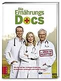Die Ernährungs-Docs: Wie Sie mit der richtigen Ernährung Krankheiten...